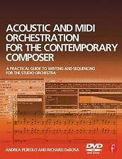 Acoustic and MIDI Orchestration for the Contemporary Composer: A Practical Guide
