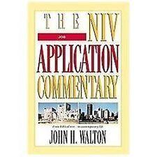 The NIV Application Commentary: Job by Dennis R. Magary and John H. Walton...