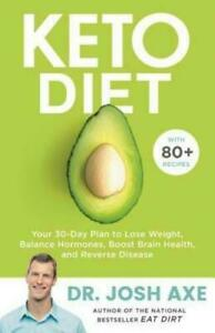 Little, Brown Spark Keto Diet: Your 30-Day Plan to Lose Weight, Balance...