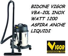 BIDONE ASPIRATUTTO ASPIRAPOLVERE VIGOR VBA-20L 1200W INOX ASPIRA ANCHE LIQUIDI