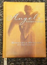 Angels Everywhere Miracles & Messages by L. Valentine
