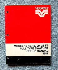 Versatile Model 10 15 18 20 24 Ft P.T. Swather Setting Up Instructions hhc1
