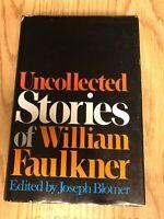 Uncollected Stories of William Faulkner by Joseph Blotner 1979 Hardcover DJ