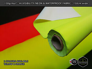 4oz* - NEON HI VISIBILITY - WATERPROOF FABRIC - BAGS COVERS & MORE - 150cm wide