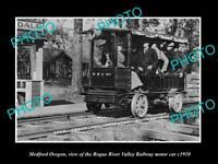 OLD HISTORIC PHOTO OF MEDFORD OREGON, ROGUE RIVER VALLEY RAILWAY CAR c1910 2