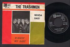 "7"" TRASHMEN WHOA DAD! / WALKIN' MY BABY ITALY 1965 BEAT POP SIXTIES GARAGE ROCK"