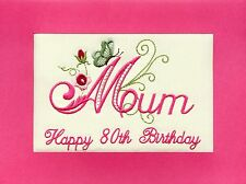 Embroidered Personalised Mum  Birthday Greeting Cards 80th any name and age