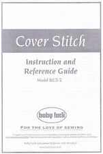 BLCS-2 Baby Lock Cover Stitch Serger Machine Users Guide Instruction Manual Book