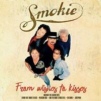 SMOKIE - FROM WISHES TO KISSES [CD]