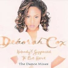Deborah Cox Nobodys Supposed to Be Here (Dance Mixes CD