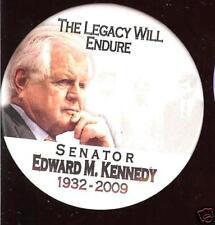 Legacy ... TED KENNEDY PIN Memory John Robert  1932 - 2009 pinback button