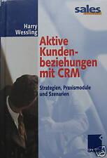 Aktive Kundenbeziehungen mit CRM. Wessling