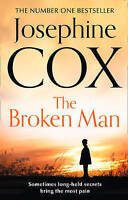 The Broken Man by Cox, Josephine (Paperback book, 2013)