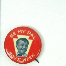 c 1920 Be My Pal Boys Week Celluloid Pinback Pin Button Bastian Bros NY