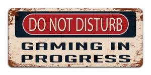 Do Not Disturb: Gaming In Progress - Vintage Metal Sign | Gamer Man cave Decor