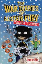War Diaries Of Alistair Fury: Tough Turkey by Jamie Rix (Paperback, 2002)