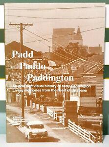 Padd Paddo Paddington: An Oral and Visual History of Early Paddington!