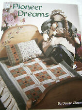 Pioneer Dreams Country Doll with Baby Quilt Pillow Patchwork Tote Pattern Book