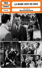 FICHE CINEMA : LA MOME VERT DE GRIS - Constantine,Wilms,Borderie 1952 Gun Moll
