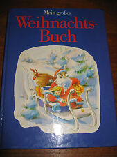 (E303) SCHÖNES ALTES KINDERBUCH MEIN GROSSES WEIHNACHTSBUCH GONDROM VERLAG 1990