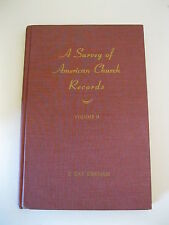 Survey of American Church Records Volume II Only By E. Kay Kirkham Hardback