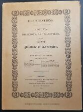 1824 History Directory & Gazeteer of the County Palatine Lancaster, 1969 Reprint