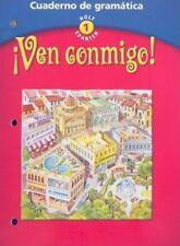 Ven Conmigo! Cuaderno de Gramatica: Cuaderno de Gramatica (Holt Spanish, Level 1