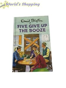 Guide Blyton / Five Give Up The Booze