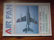 $$1 Revue Air Fan N°76 Alpha Jet  Falcon 20H Guardian  Canberra RAF  Indochine