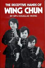 Deceptive Hands of Wing Chun, The