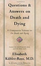 Questions and Answers on Death and Dying by Elisabeth Kubler-Ross