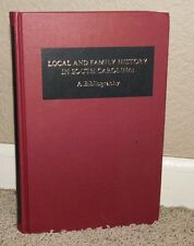 Local and Family History in South Carolina : A Bibliography by Richard Cote 1981