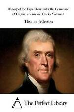 History Expedition Under Command Captains Lewis by Jefferson Thomas -Paperback