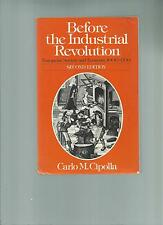 the Industrial Revolution : European Economy and Society, 1000-1700 paperback