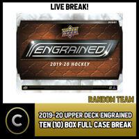 2019-20 UPPER DECK ENGRAINED 10 BOX (FULL CASE) BREAK #H637 - RANDOM TEAMS