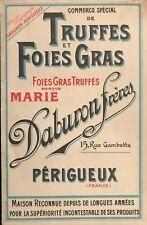 """TRUFFES  ET FOIES GRAS  """"DABURON FRÈRES""""    1910"""