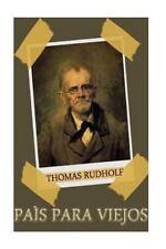 País para Viejos by Thomas Rudholf (2014, Paperback)