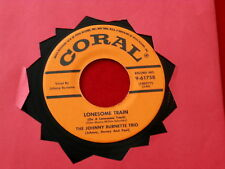 JOHNNY BURNETTE TRIO~ LONESOME TRAIN~ NEAR MINT~ I JUST FOUND OUT~ ROCKABILLY 45