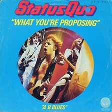"""7"""" Status Quo – What You're Proposing // French 1980"""