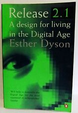 Release 2.1 Esther Dyson design living digital age computer Business book 1998