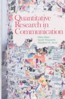 Quantitative Research in Communication, Paperback by Allen, Mike; Titsworth, ...