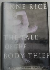ANNE RICE - THE TALE OF THE BODY THIEF - 1st US EDITION 1992- ALFRED KNOPF-NY