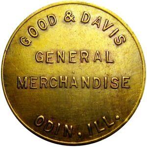 1915 Odin Illinois Good For Token Good & Davis Unlisted Merchant