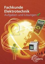 Fachkunde Elektrotechnik Aufgaben und Lösungen europa-lehrmittel