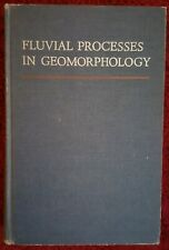 FLUVIAL PROCESSES IN GEOMORPHOLOGY - 1964 Hardcover by Leopold, Wolmon & Miller