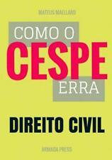 Teste-A-Prova: Como o Cespe Erra: Direito Civil by Mateus Maellard (2015,...