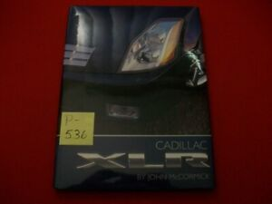 2003-2004 CADILLAC XLR HTF LAUNCH BOOK BY JOHN McCORMICK COLLECTOR'S EDITION EXC