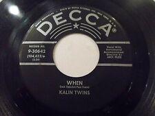 Kalin Twins When / Three O'Clock Thrill 45 1958 Decca Vinyl Record