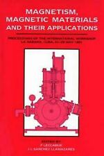 Magnetism, Magnetic Materials and Their Applications : Proceedings of the Intern