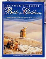 Readers Digest Bible For Children: Timeless Stories From The Old And New Testam